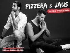 Pizzera & Jaus - wer nicht fühlen will, muss hören - ERSATZTERMINE für 03.11. - 05.11.2020
