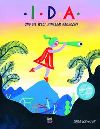 Buchcover Linda Schwalbe - Ida und die Welt hinterm Kaiserzipf
